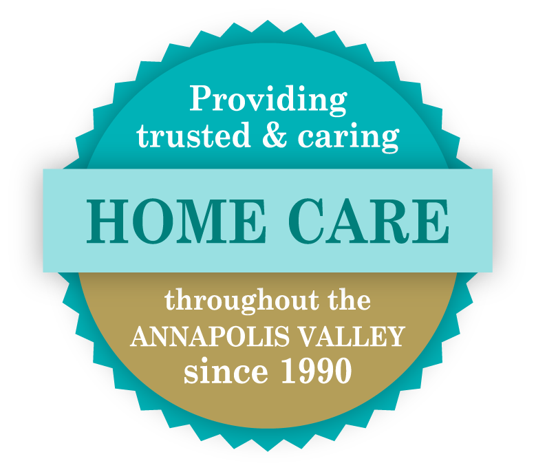Providing trusted & caring home care throughout the Annapolis Valley since 1990